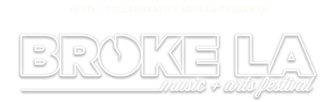BROKE LA 2018 Music and Arts Festival
